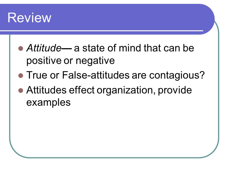 Get into groups of 3-4 people and discuss your scenario What could you do to make the situation positive? FeelingsResults you want Positive FrequencyS