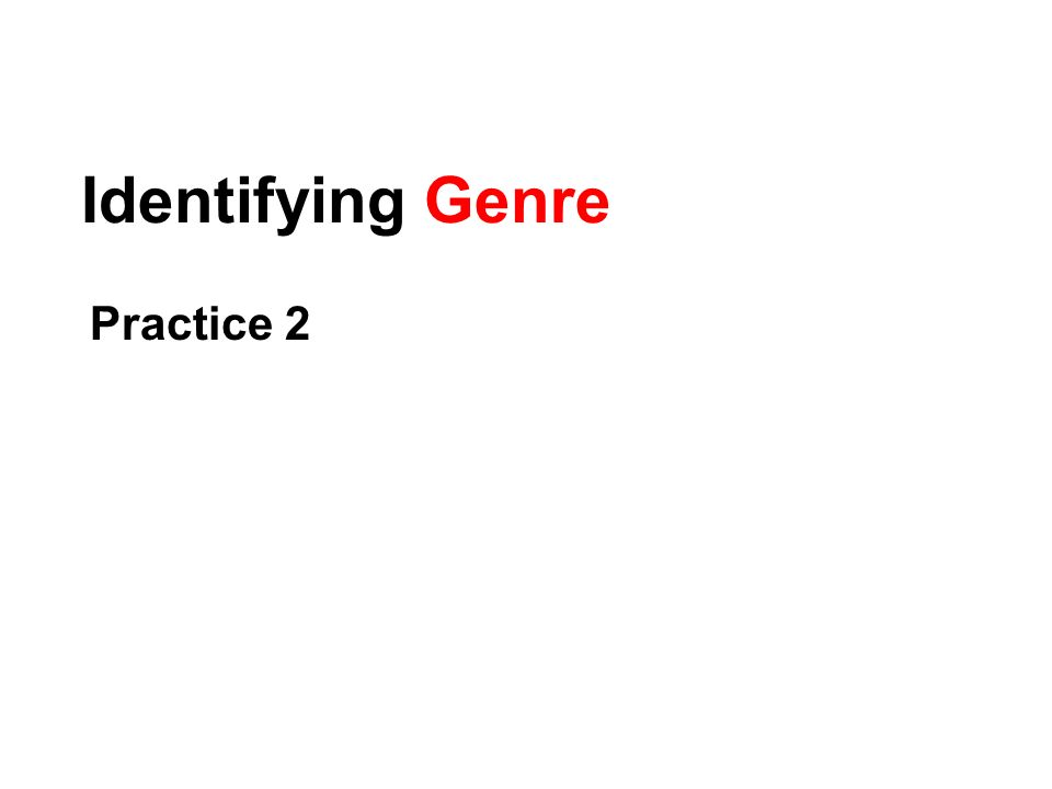 Identifying Genre and Subgenre?