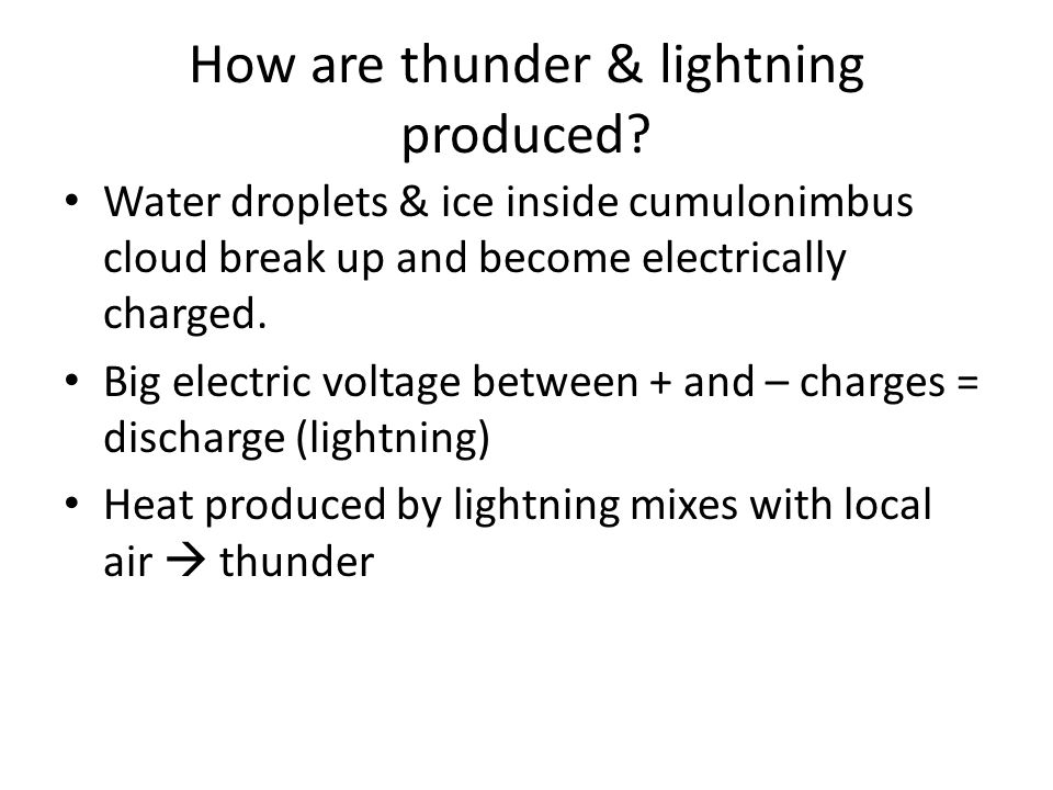 How are thunder & lightning produced.