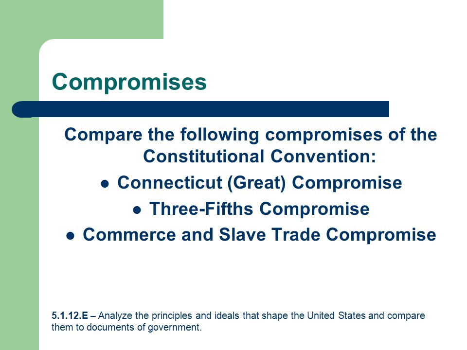 an analysis of the compromising of principles Analysis you know when people's nickname for you is an oxymoron, you've achieved something not necessarily a good something, but something the little giant stephen douglas almost single-handedly got the compromise of 1850 passed when henry clay, the compromise's author failed, douglas was like step aside henry, i got this and.