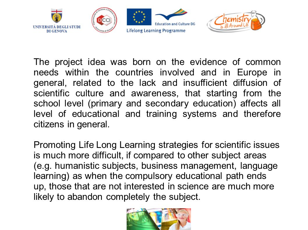 The Project Idea Was Born On Evidence Of Common Needs Within Countries Involved And