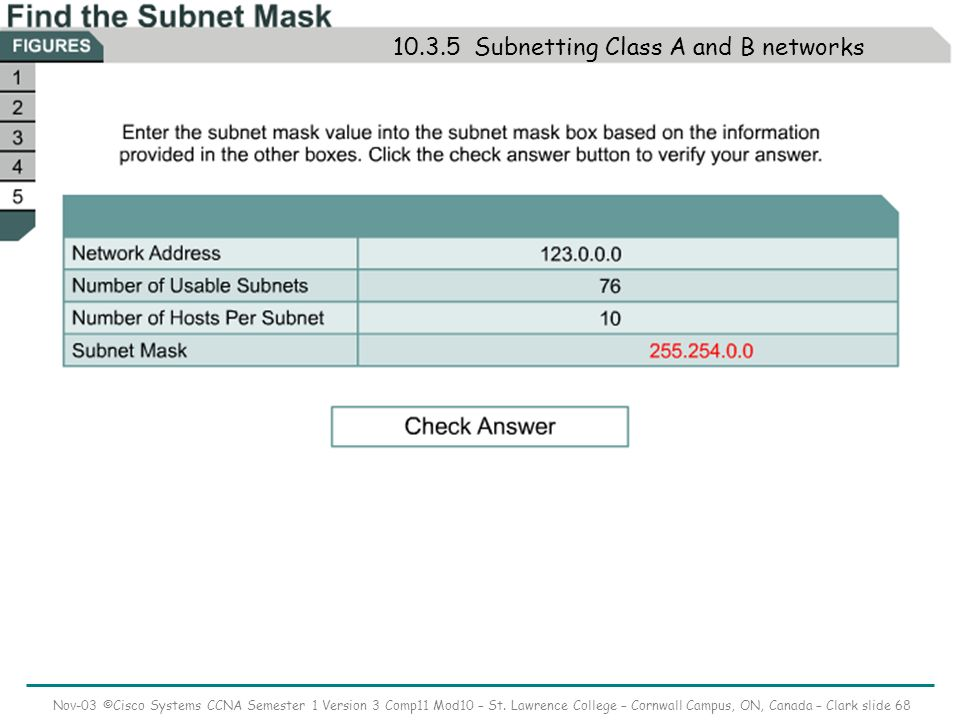 Nov-03 ©Cisco Systems CCNA Semester 1 Version 3 Comp11 Mod10 – St.