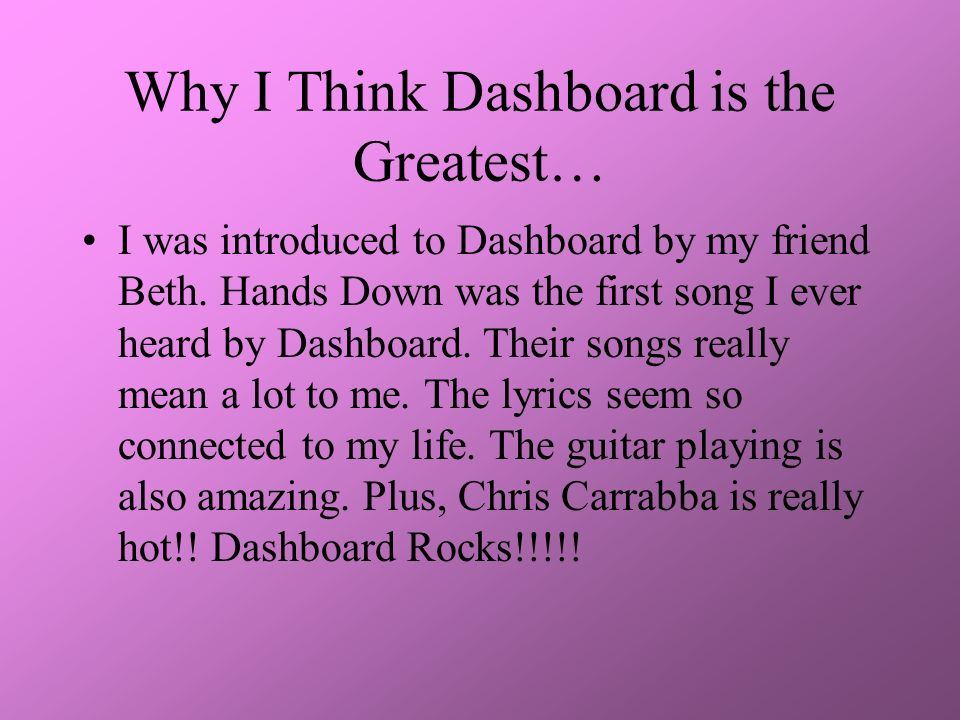 A Dashboard Confessional Dedication My tribute to a band that I ...