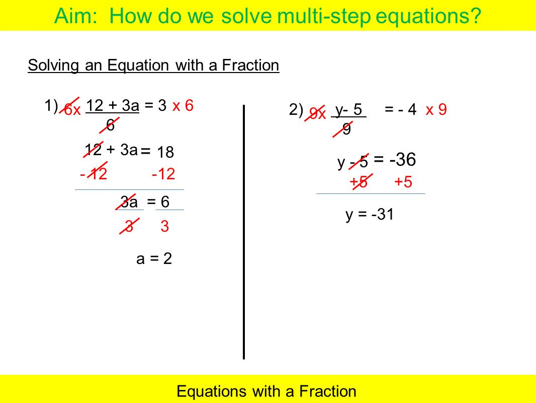 worksheet Multi Step Equations multi step equations with fractions talkchannels aim how do we solve now write the