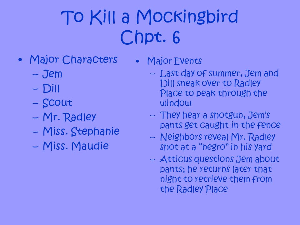 To kill a mockingbird and all summer in a day?