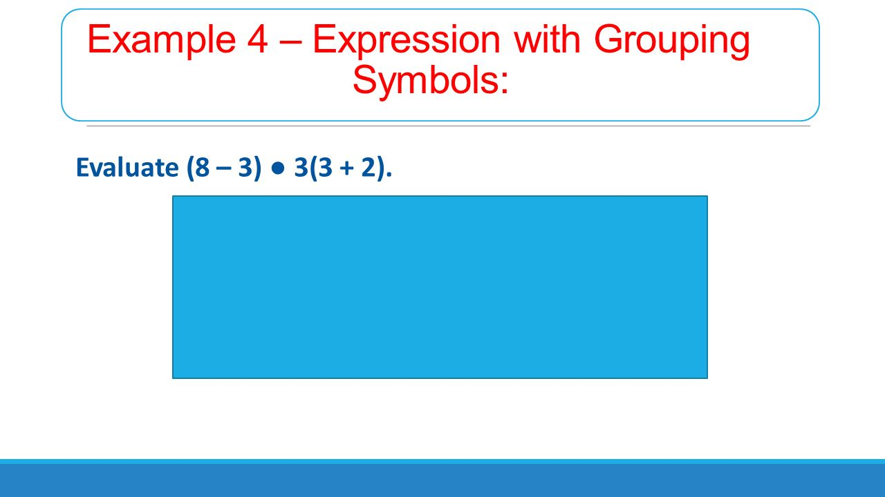Section 12 order of operations algebra 1 warm up 1 write an example 4 expression with grouping symbols evaluate 8 3 3 biocorpaavc Choice Image