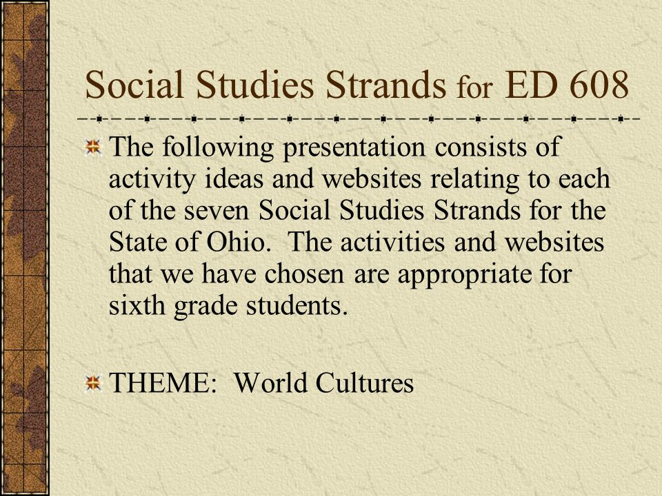 Social Studies Strands (for a 6th grade study of World Cultures) by ...