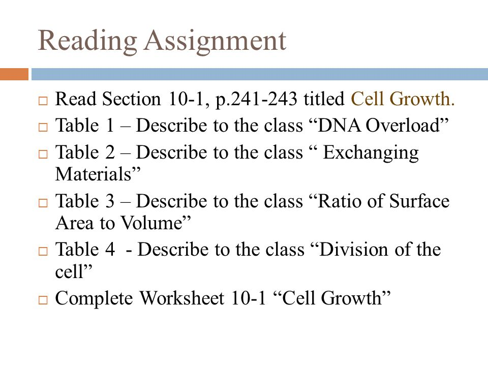 Reading Assignment  Read Section 10-1 p.241-243 titled Cell
