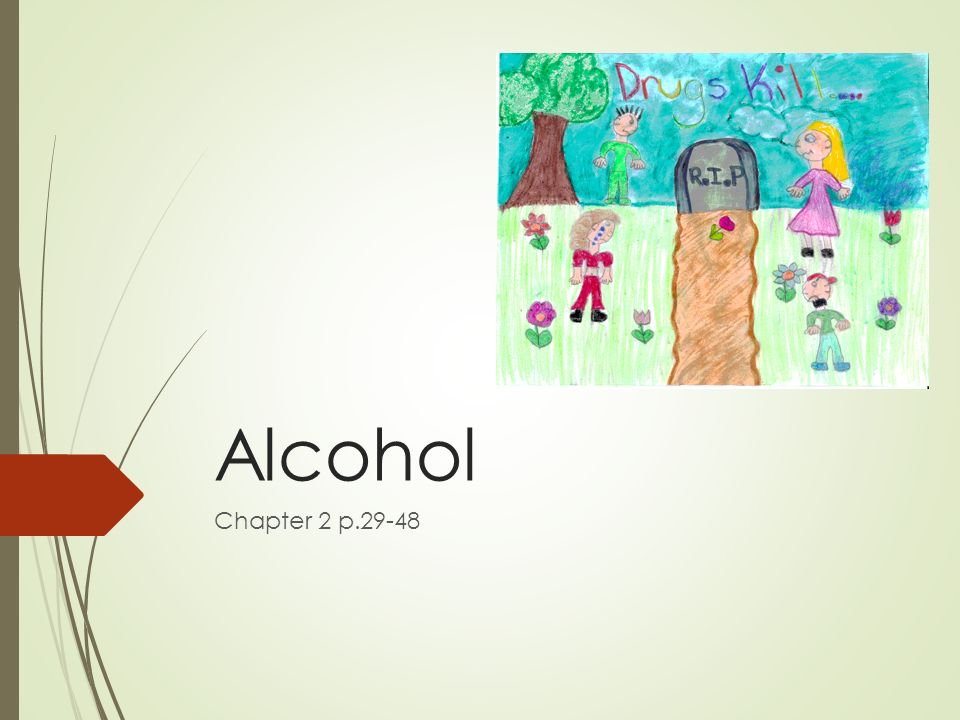 Alcohol Chapter 2 p.29-48