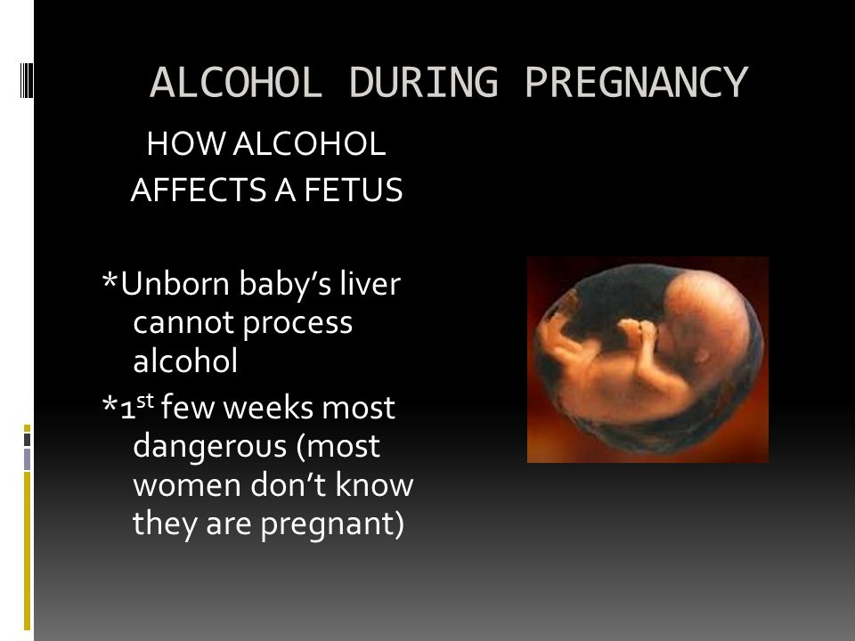 effect of alcohol in pregnancy