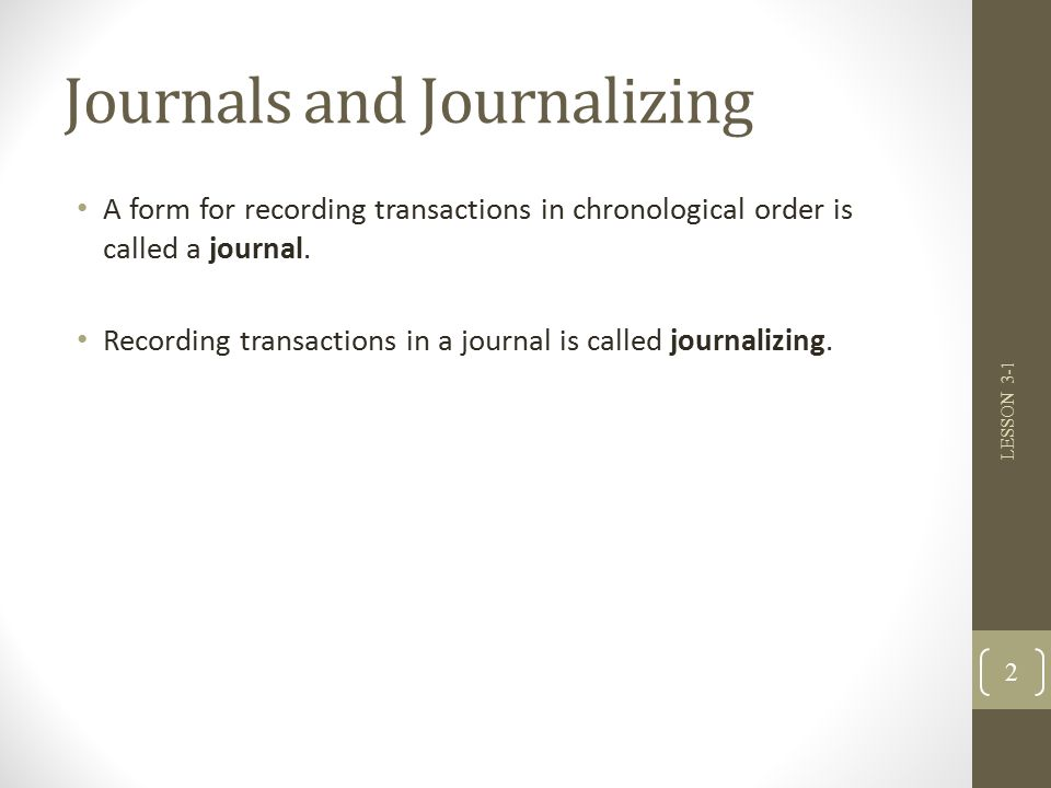 LESSON 3-1 Journals, Source Documents, and Recording Entries in a ...