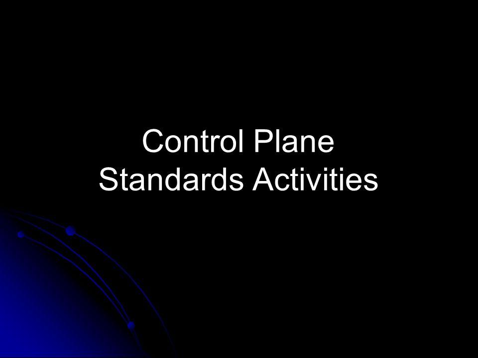 Control Plane Standards Activities