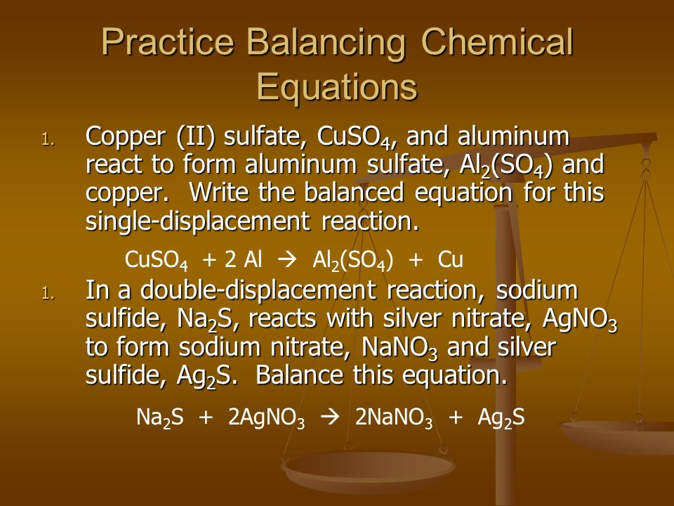 Balancing Chemical Equations an equation that uses an – Chapter 7 Worksheet 1 Balancing Chemical Equations