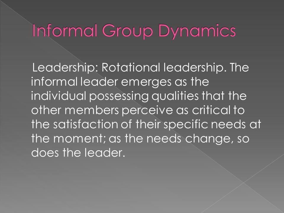 Leadership: Rotational leadership.
