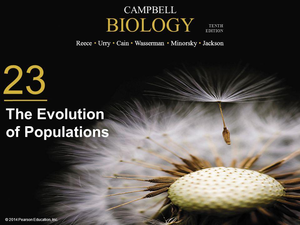 CAMPBELL BIOLOGY Reece Urry Cain Wasserman Minorsky Jackson © 2014 Pearson Education, Inc.