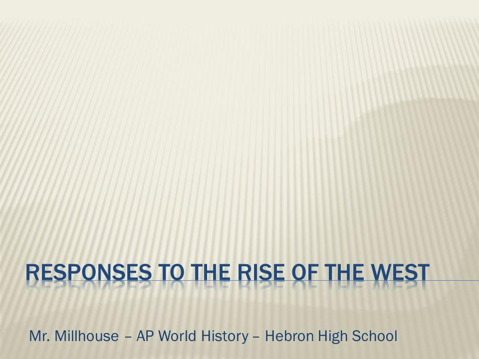 Mr. Millhouse – AP World History – Hebron High School