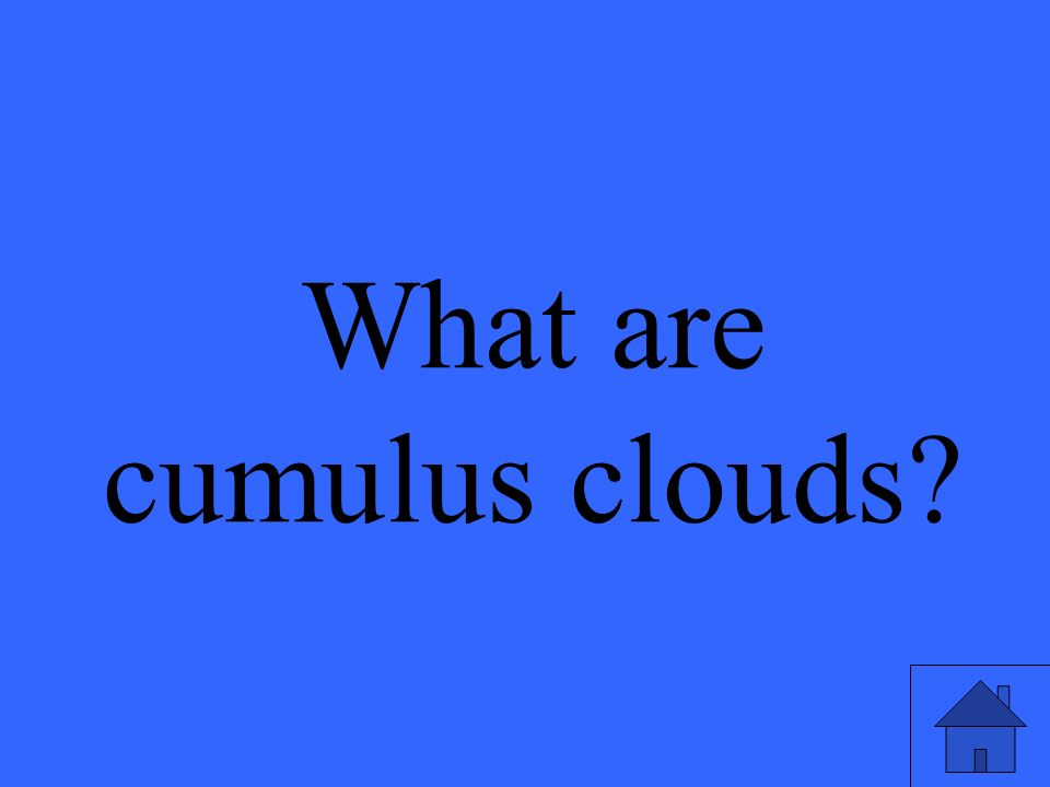 What are cumulus clouds