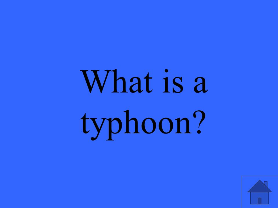What is a typhoon