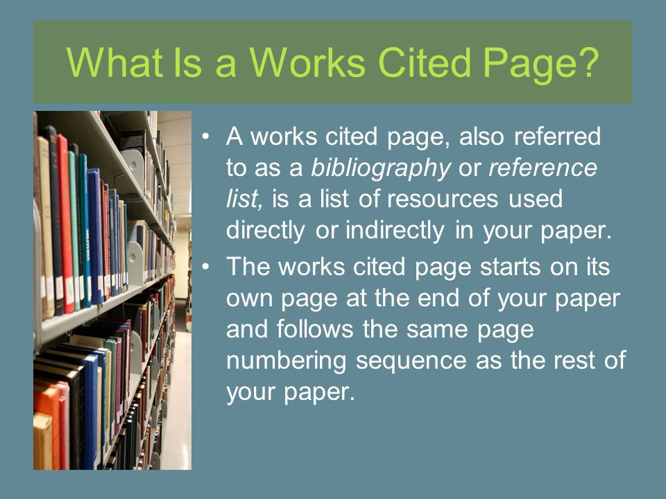 What is the difference of a works cited page and a bibliography?