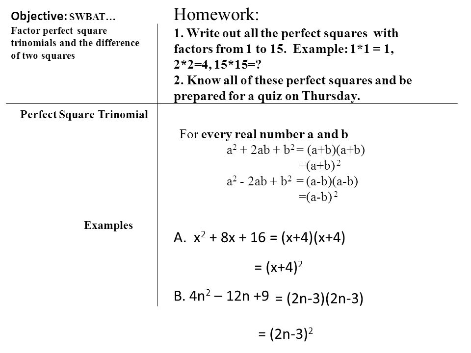 Objective swbat factor perfect square trinomials and the factor perfect square trinomials and the difference of two squares bell ringer ccuart Gallery