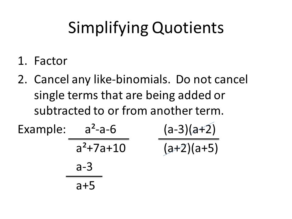 54 factoring polynomials objectives 1factor polynomials 2 simplifying quotients 1factor 2ncel any like binomials ccuart Gallery