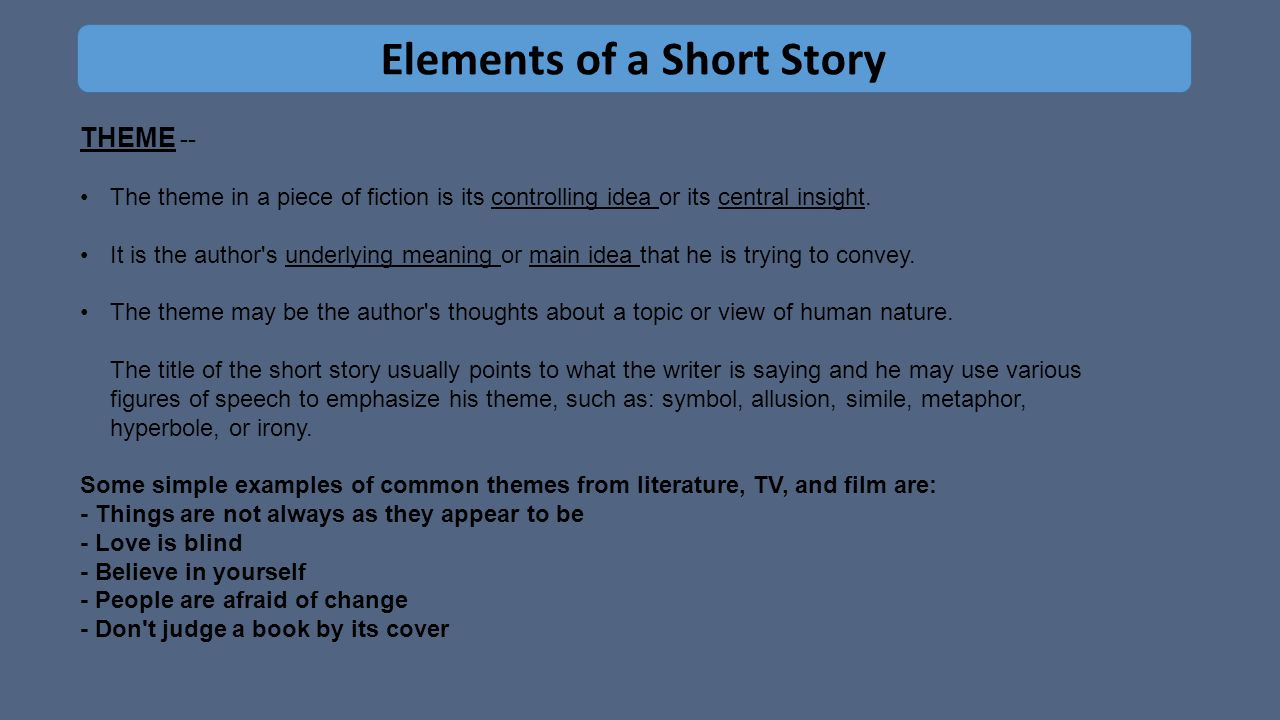 themes fiction and short story The selections within this listing represent frequently taught authors and texts in ap english literature and composition and themes and guide students in a.