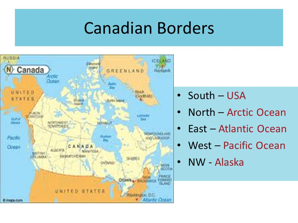 CANADA Canadian Borders South USA North Arctic Ocean East - Canada and us map with atlantic ocean