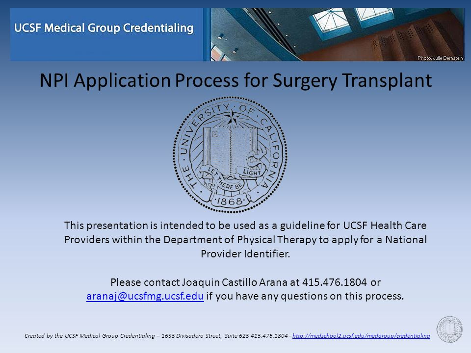 NPI Application Process for Surgery Transplant This presentation ...