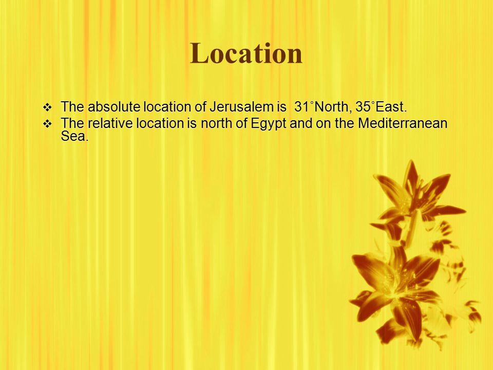 Five Themes Questions About Ancient Civilizations BY REBEKAH - Jerusalem absolute location