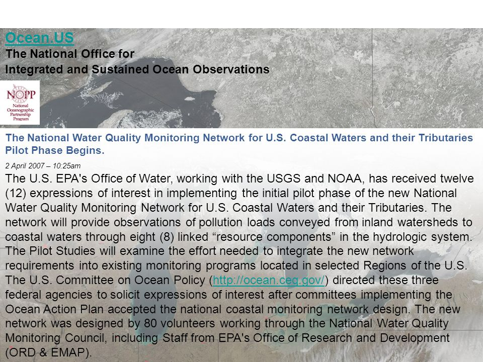 March 19, 20087th Annual Surface Water Monitoring and Standards Ocean.US The National Office for Integrated and Sustained Ocean Observations Printer Friendly The National Water Quality Monitoring Network for U.S.