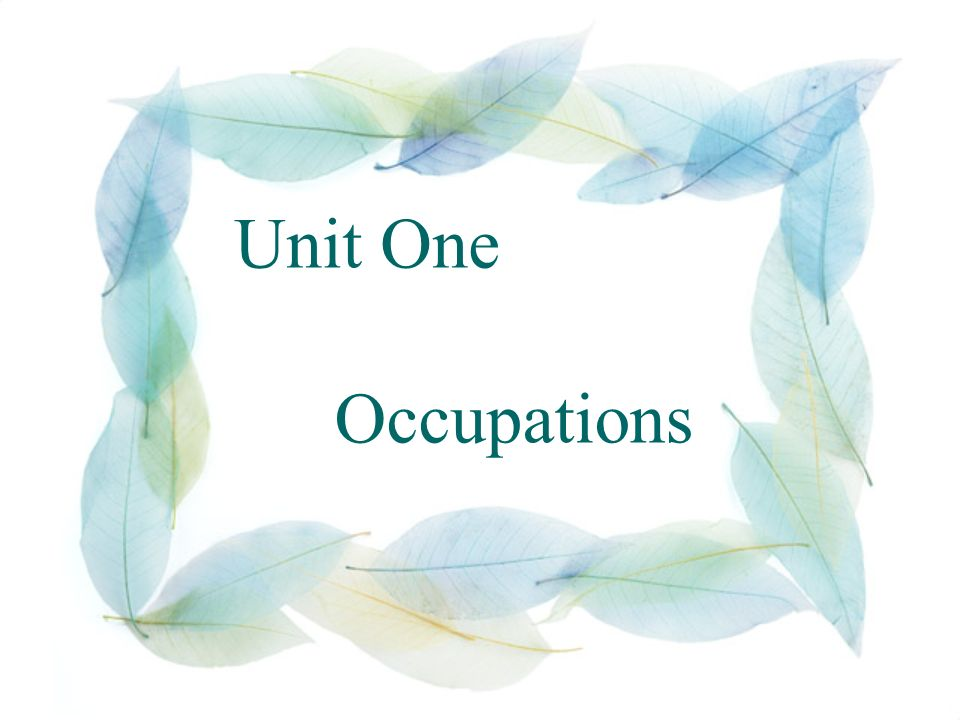 Unit One Occupations