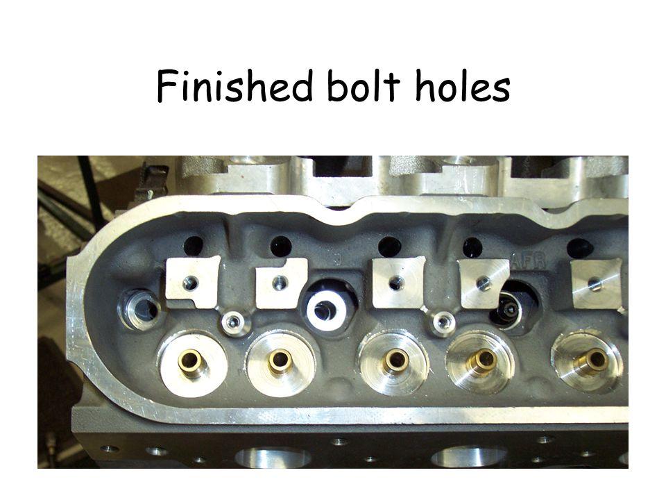 Finished bolt holes