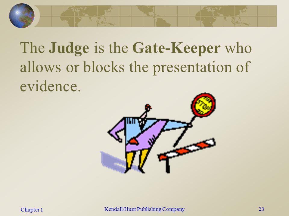 Chapter 1 Kendall/Hunt Publishing Company22 Admissibility of Evidence 1993 Daubert v.