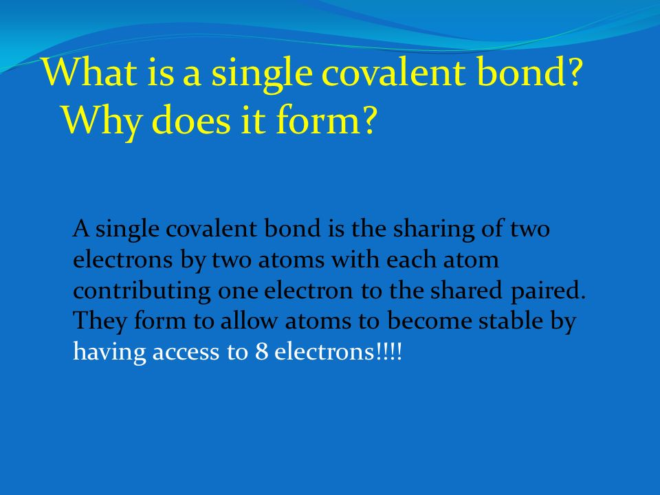 Covalent bonds Chemical bond that results from the sharing of TWO ...