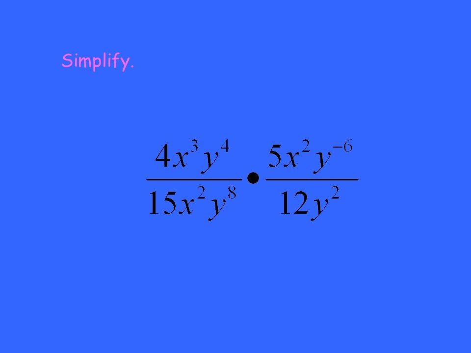 Simplify.