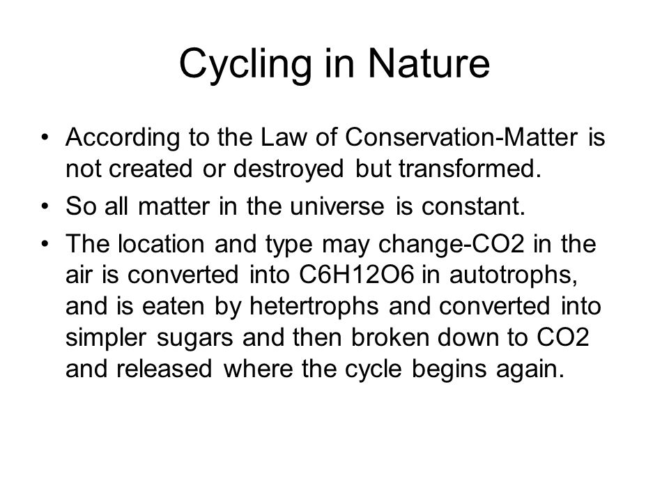 What global processes exemplify the law of conservation of mass?