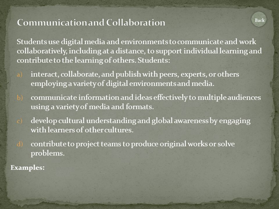 Students use digital media and environments to communicate and work collaboratively, including at a distance, to support individual learning and contribute to the learning of others.