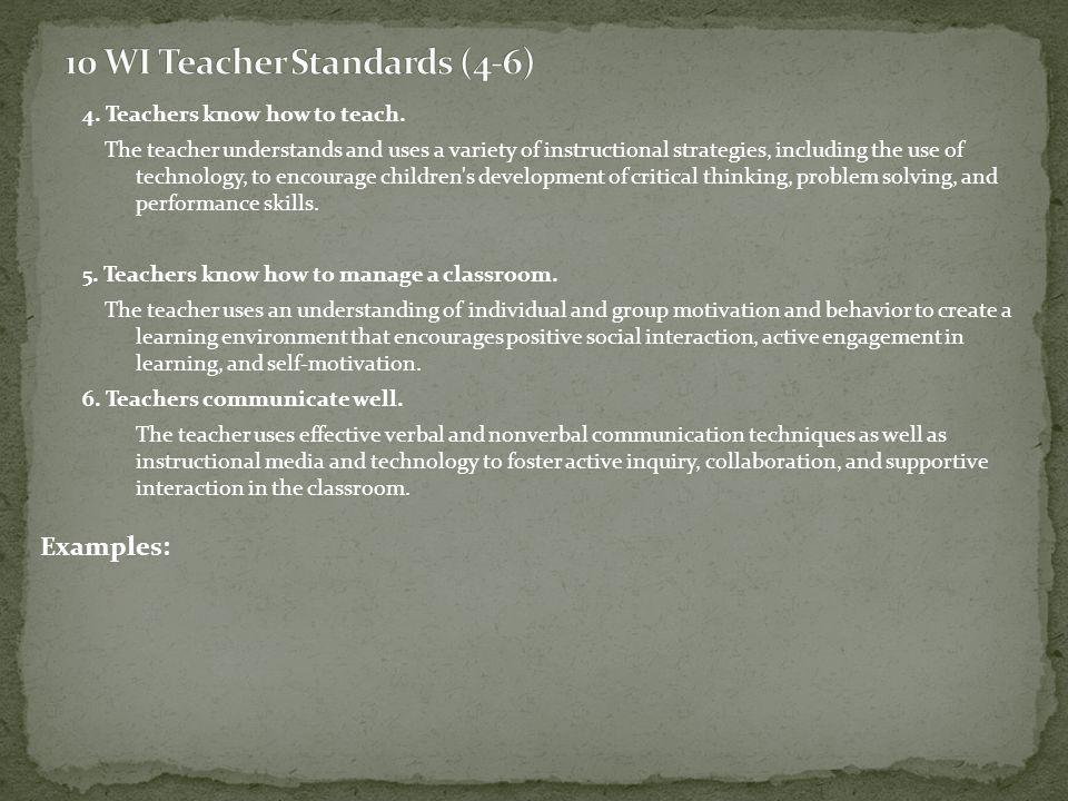 4. Teachers know how to teach.