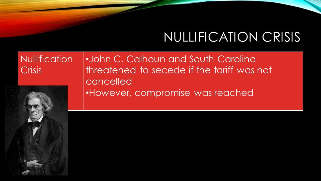 an analysis of nullification crisis by john c calhoun