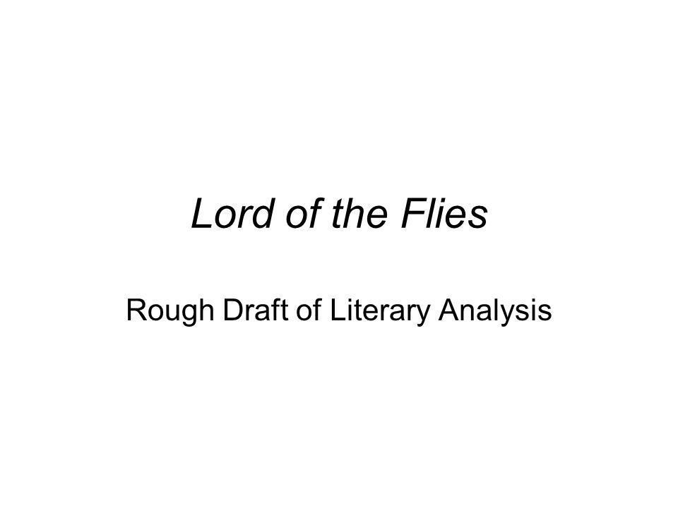 a literary analysis of the novel a lord of the flies