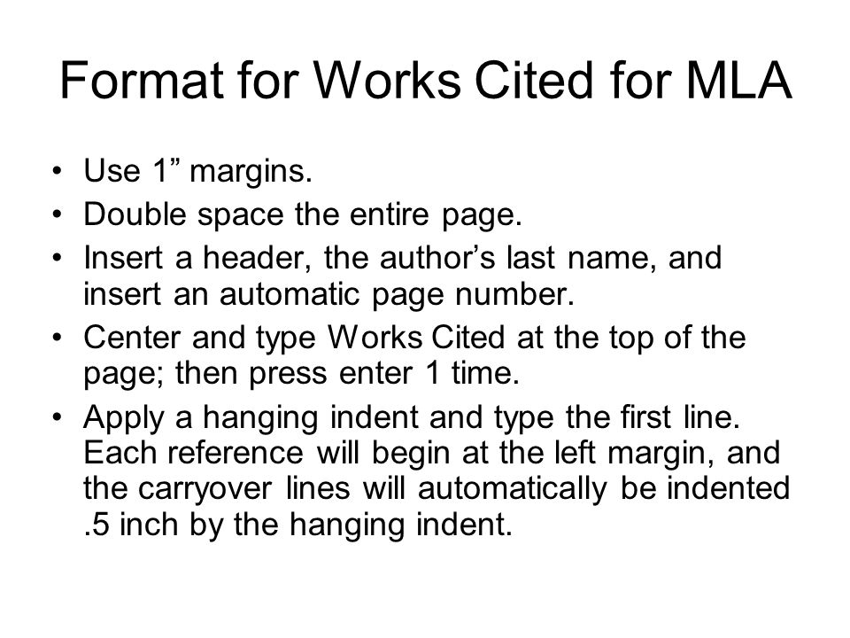 formatting works cited Write your own future mla formatting: works cited this guide is based on the mla handbook for writers of research papers, 7th edition, and purdue university's online.