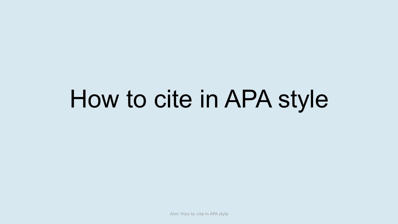 How To Cite In Apa Style Aim Ppt Apa Format Bibliography Government Website  How To Cite