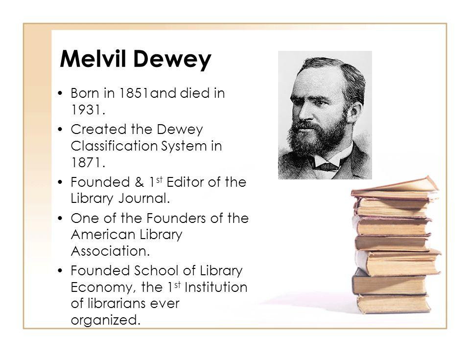 Melvil Dewey Decimal System
