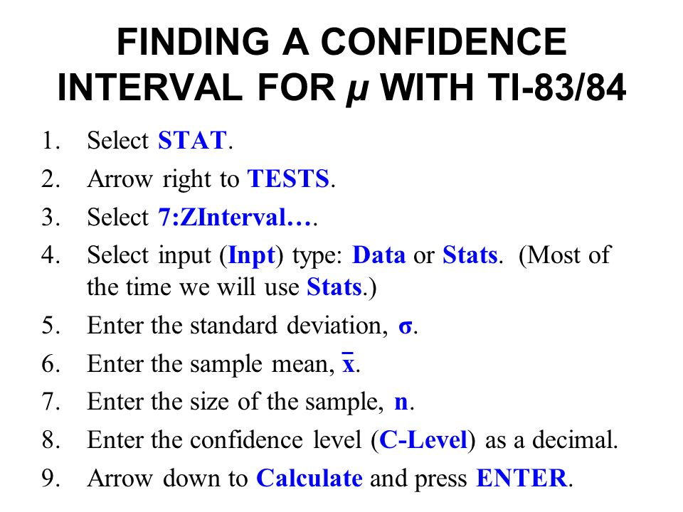 Section 6 3 estimating a population mean known ppt download finding a confidence interval for with ti 8384 1lect stat ccuart Gallery