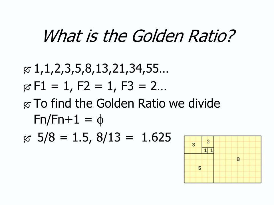 fibonacci sequence and the golden ratio The squares fit together perfectly because the ratio between the numbers in the fibonacci sequence is very close to the golden ratio [1], which is approximately 1618034 the larger the numbers in the fibonacci sequence, the closer the ratio is to the golden ratio.