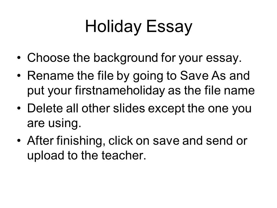 holiday essay choose the background for your essay re the 1 holiday essay choose