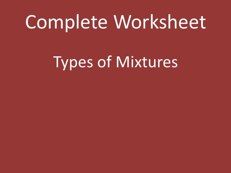 Worksheets Types Of Mixture Worksheets what is the main difference between three types of mixtures 5 complete worksheet mixtures