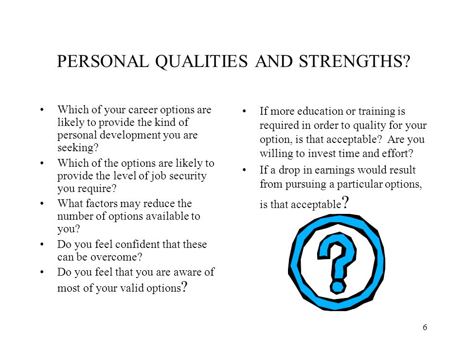 6 PERSONAL QUALITIES AND STRENGTHS.
