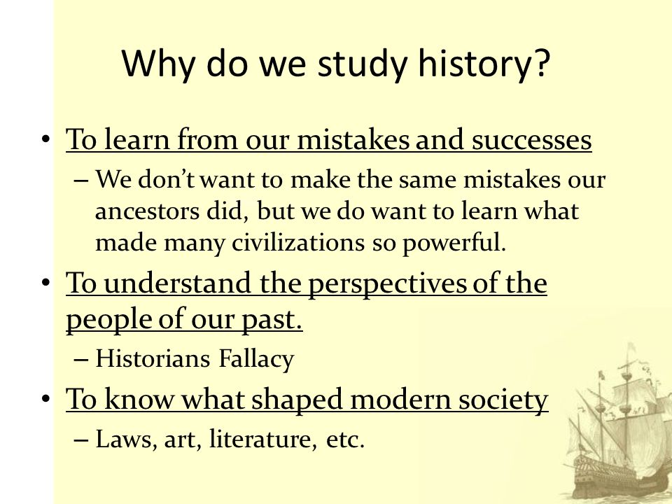 essays on why we study history