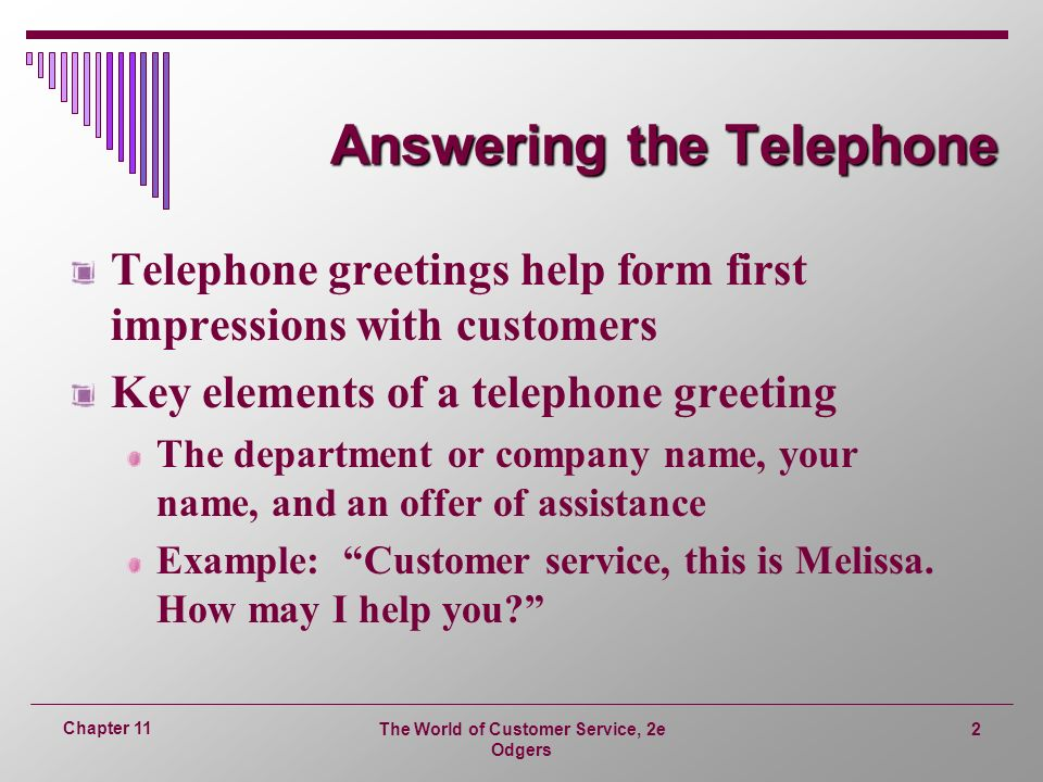 The world of customer service 2e odgers 1 chapter 11 chapter 11 the world of customer service 2e odgers 2 chapter 11 answering the telephone telephone greetings m4hsunfo